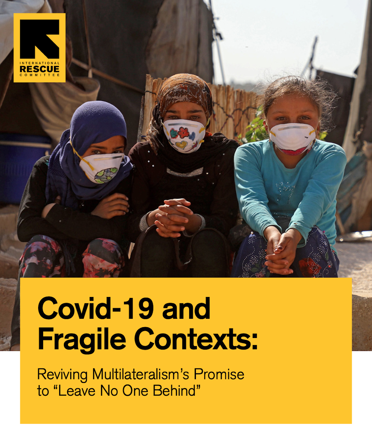 Emily Wasik Covid-19 Impact on Vulnerable Populations Report International Rescue Committee Economist Intelligence Unit Multilateralism Fragile Contexts