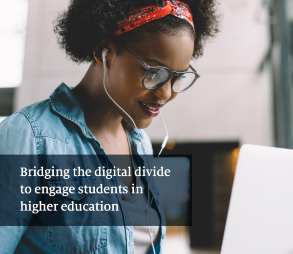 Bridging the Digital Divide to Engage Students in Higher Education